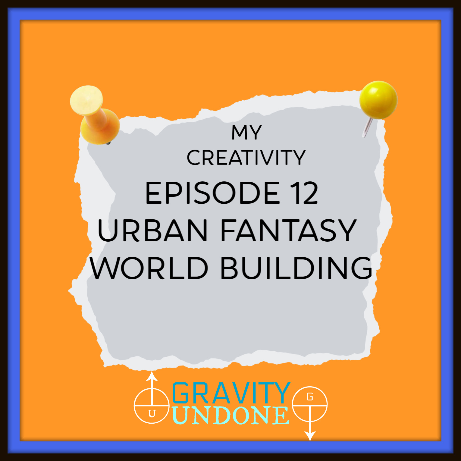 myCreativity - 12 - Urban Fantasy World Building
