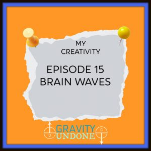 myCreativity - 15 - Brain Waves