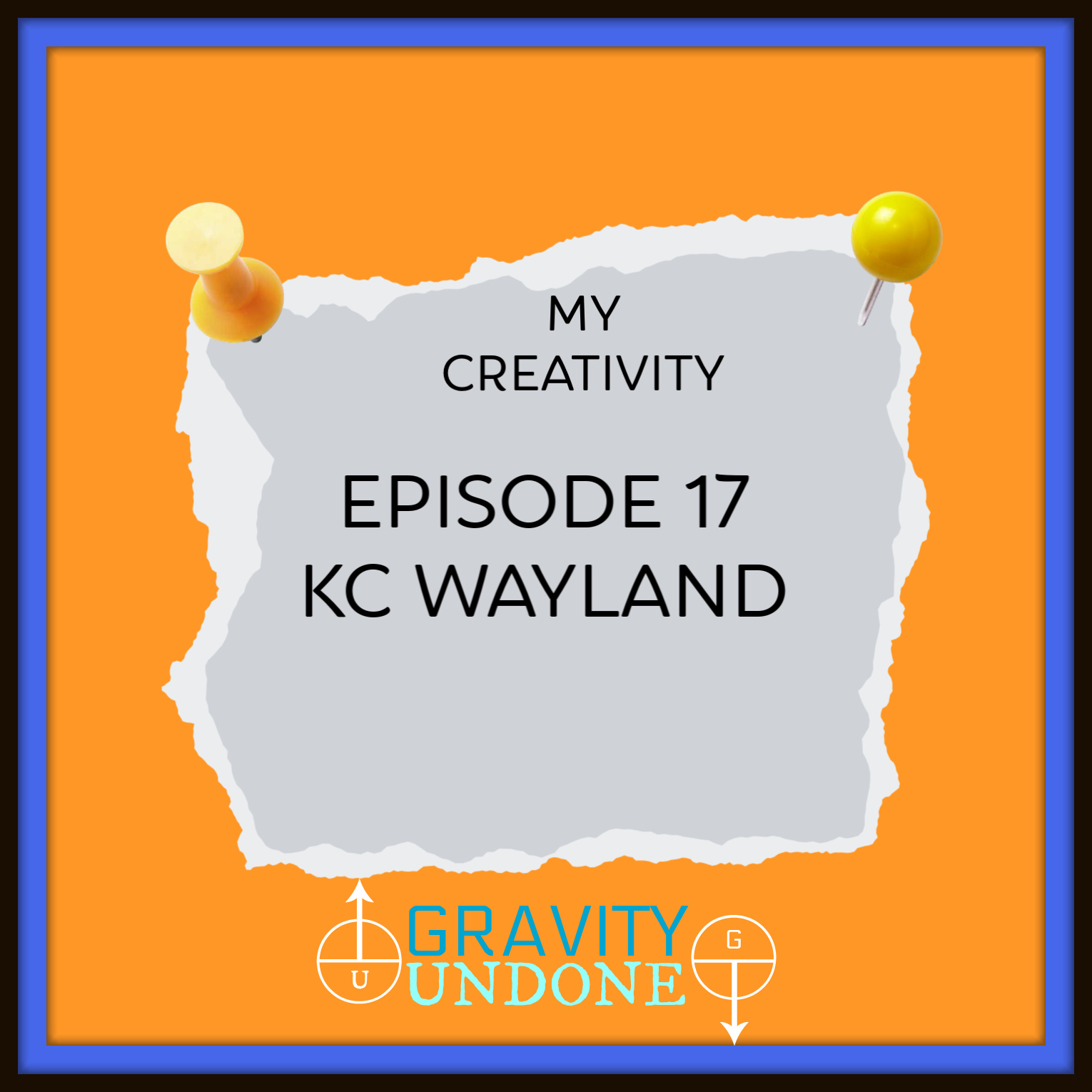 myCreativity - 17 - KC Wayland