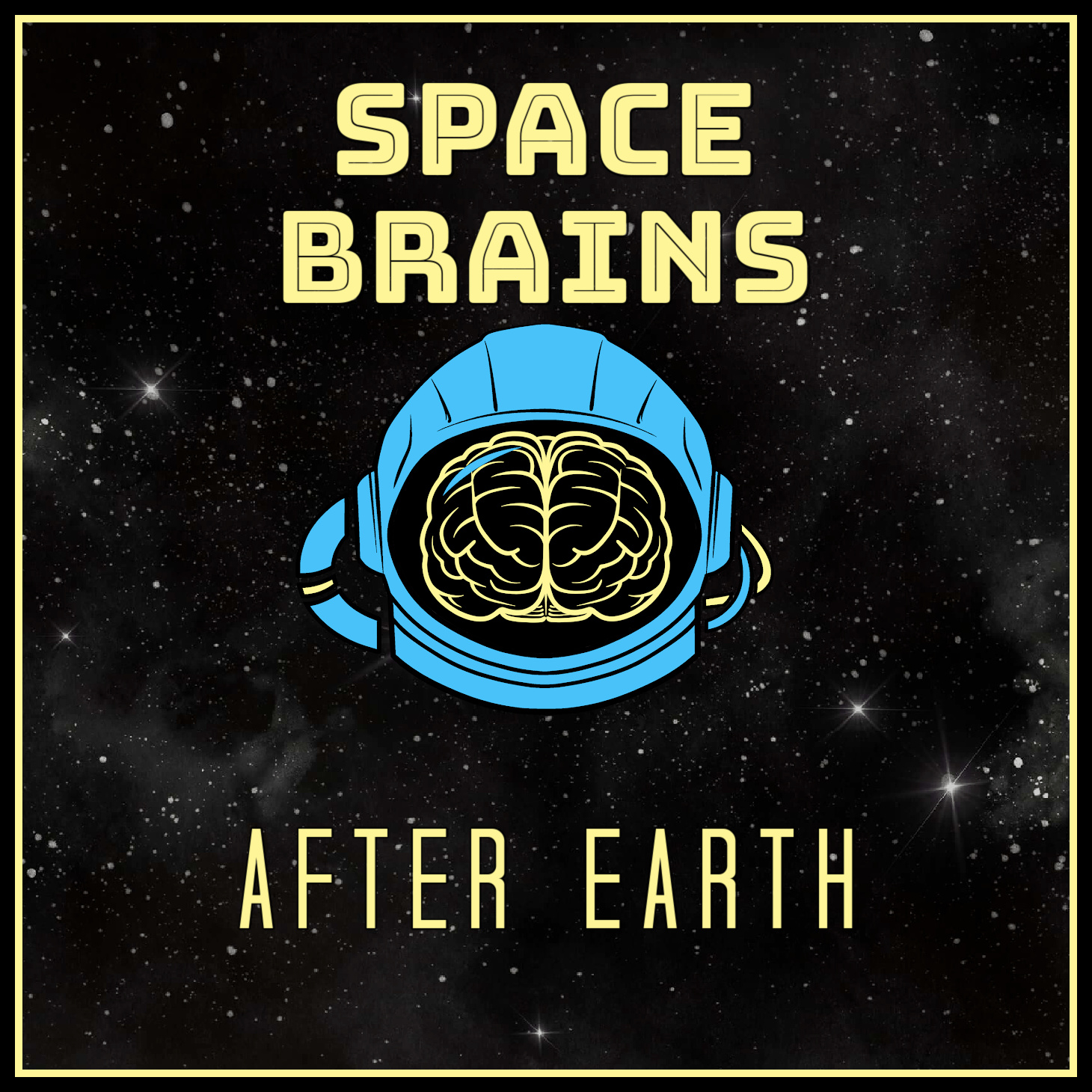 Space Brains - 14 - After Earth