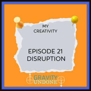 myCreativity - 21 - disruption
