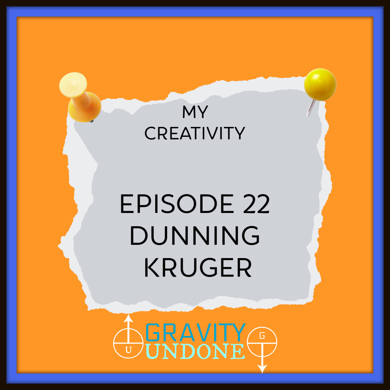 myCreativity - 22 - Dunning Kruger