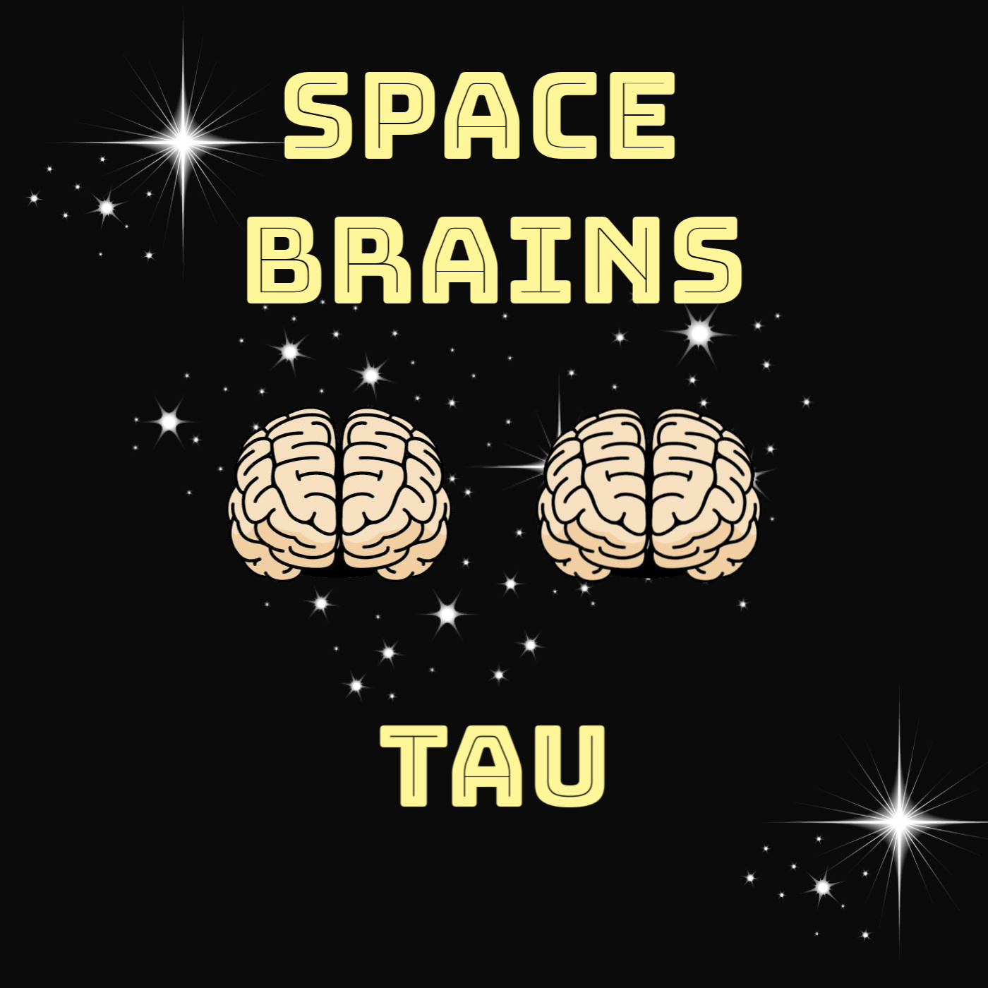 space brains - 12 - Tau
