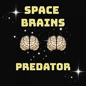 space brains - 15 - Predator