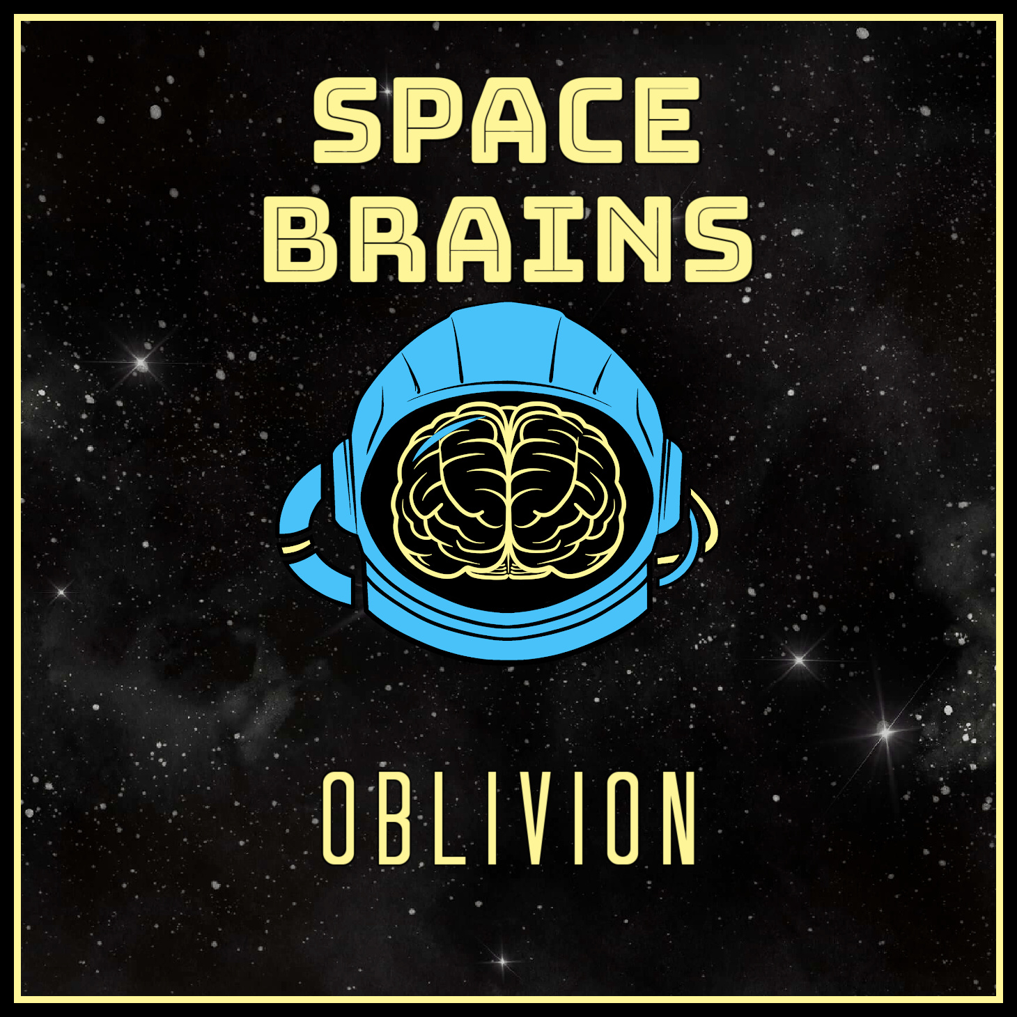 Space Brains - 17 - Oblivion