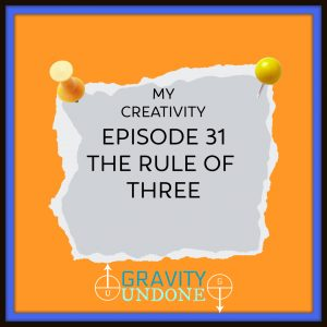 myCreativity - 31 - The Rule Of three
