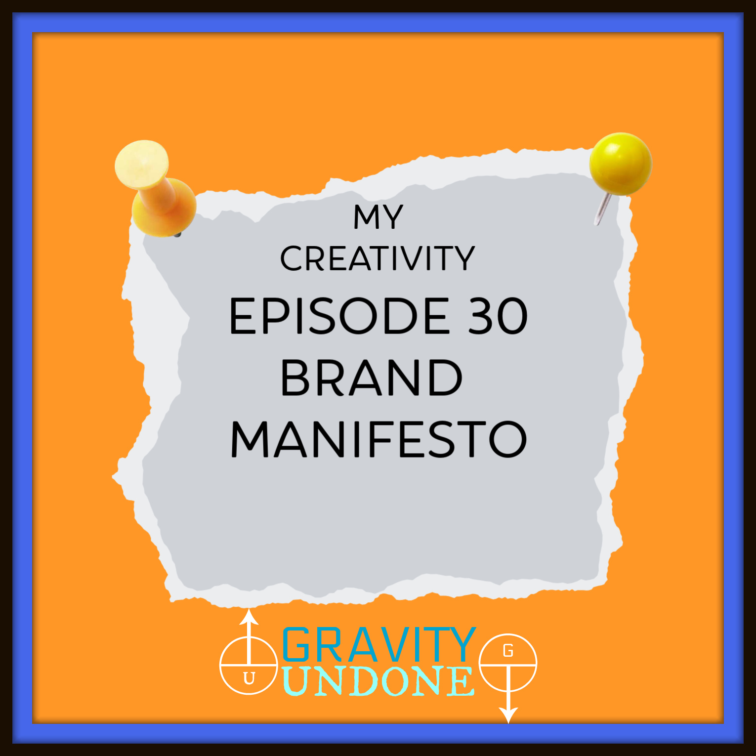 myCreativity30 - Brand Manifesto