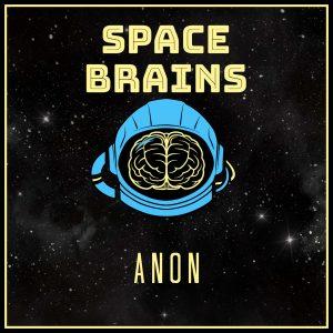 Space Brains - 19 - Anon