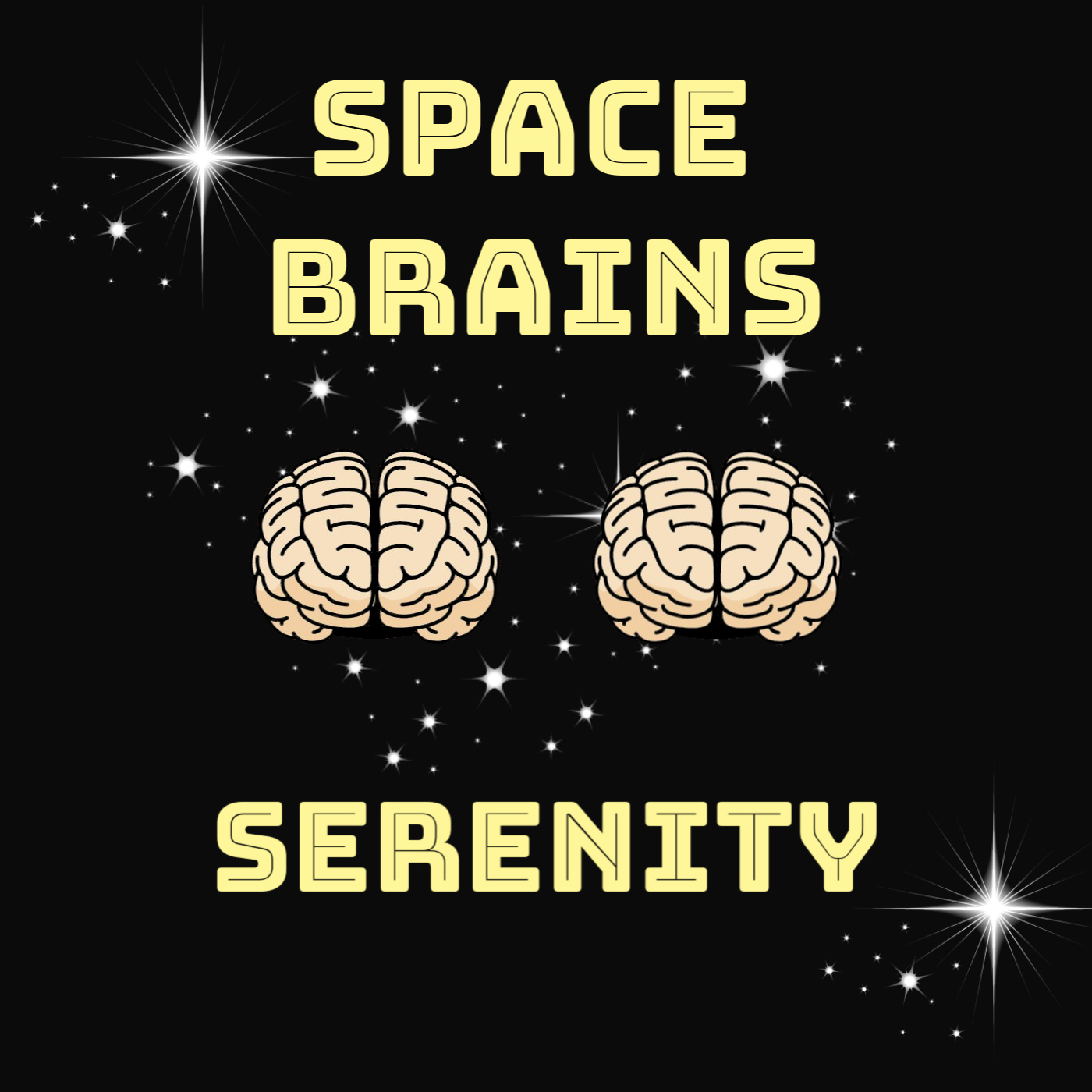 Space Brains - 23 - Serenity