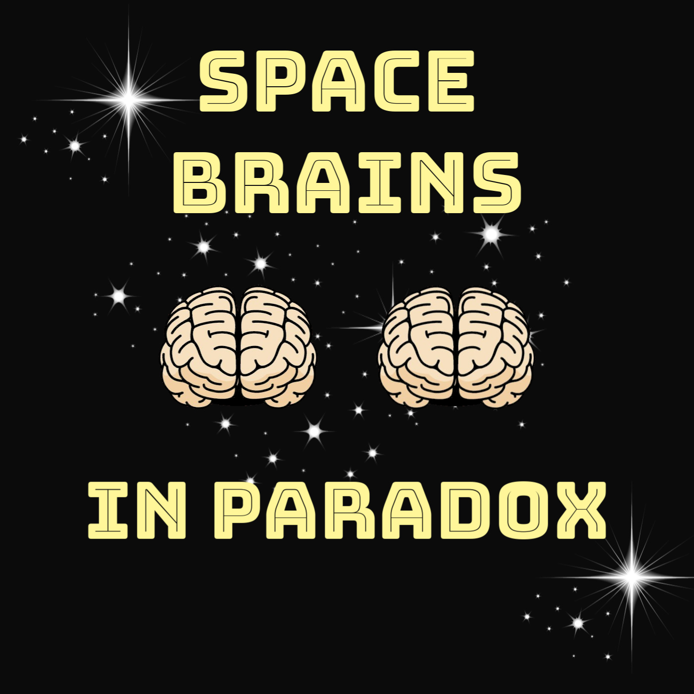 Space Brains - 32 - In Paradox