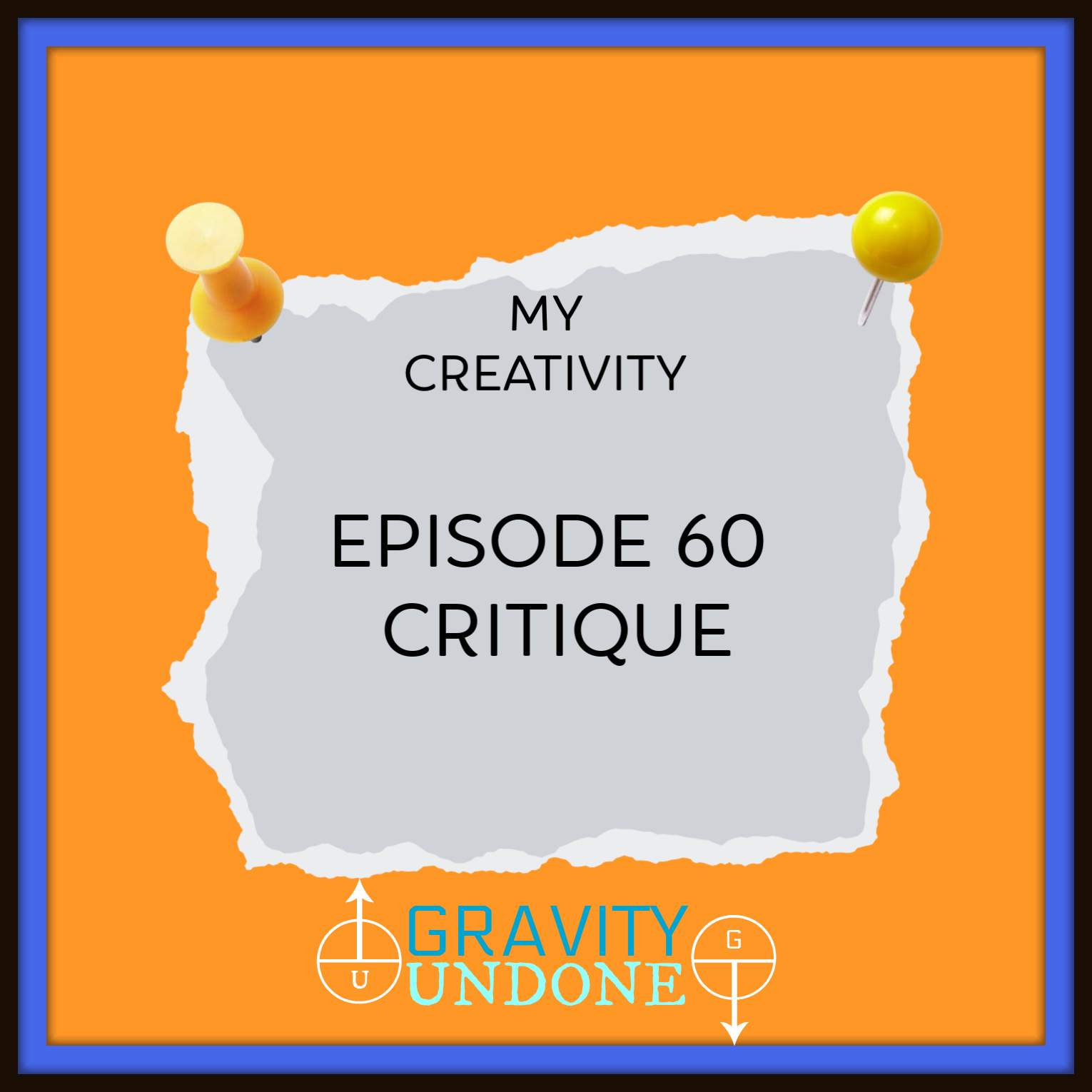 myCreativity - 60 - Critique