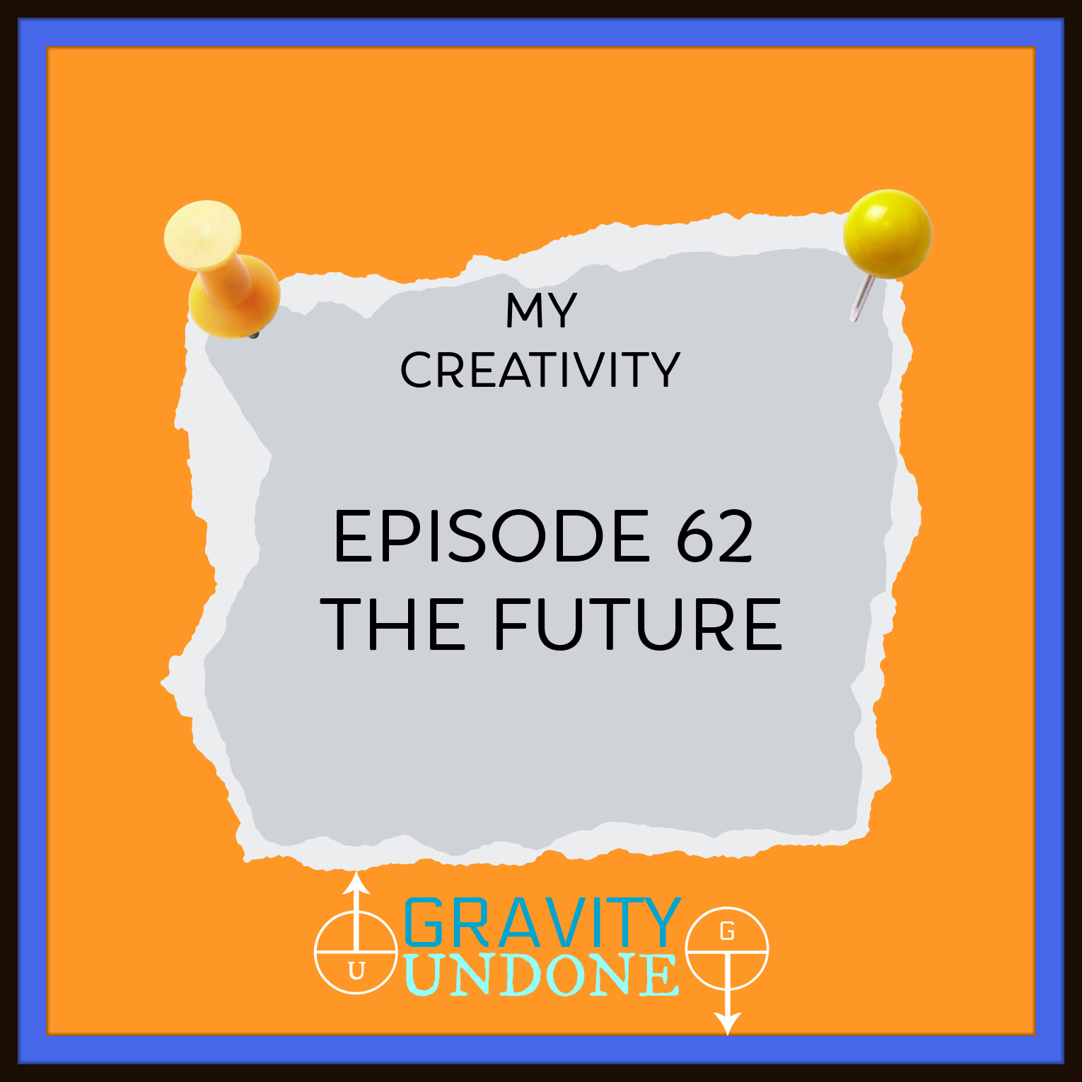 myCreativity - 62 - The Future