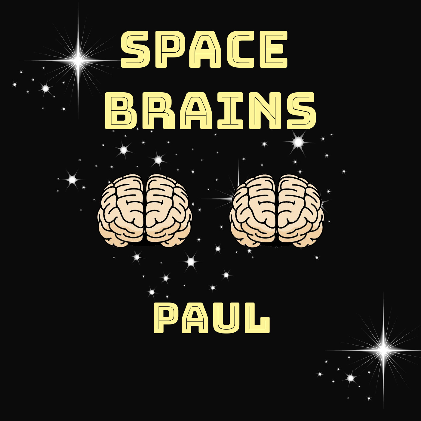 Space Brains - 38 - Paul