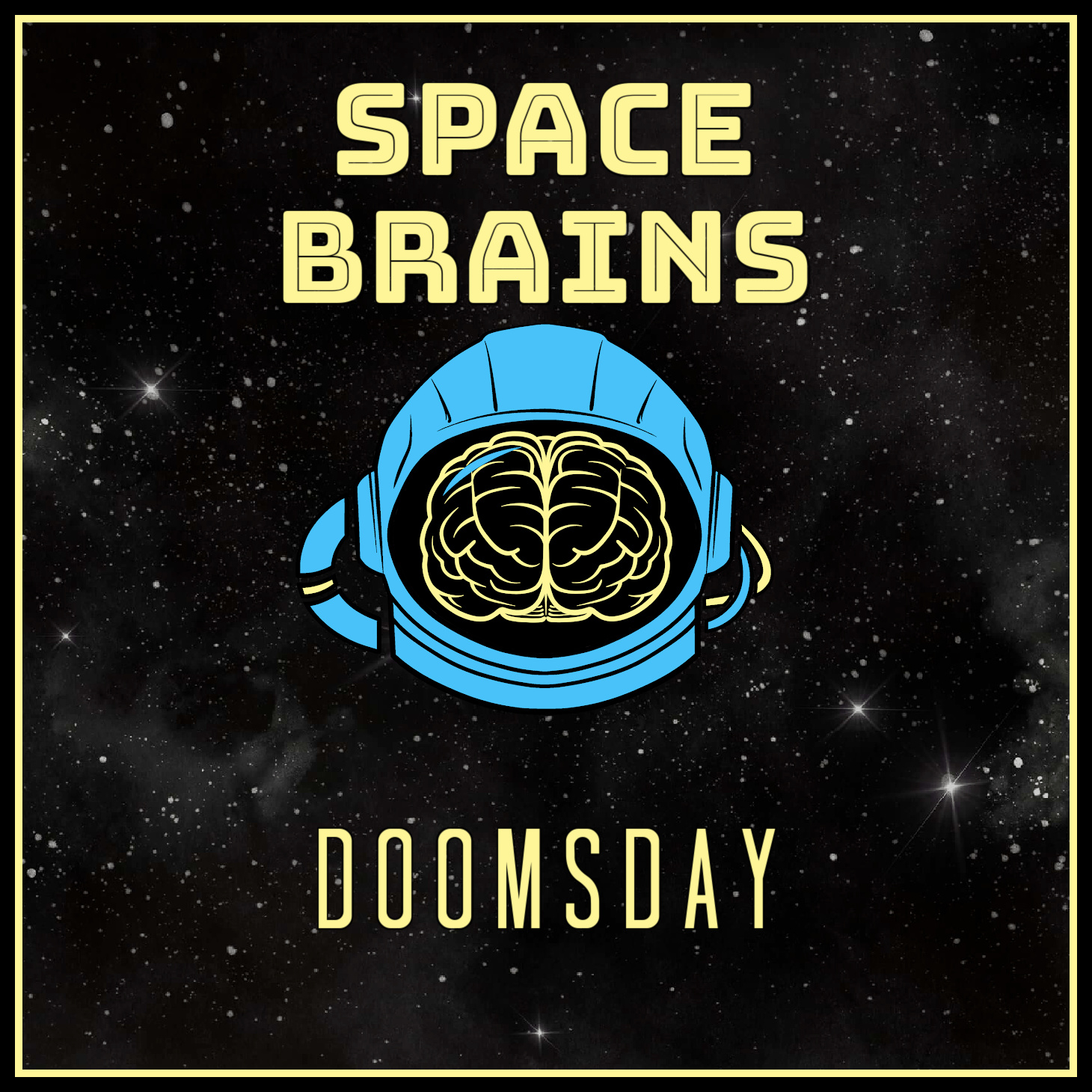 Space Brains - 47 - Doomsday