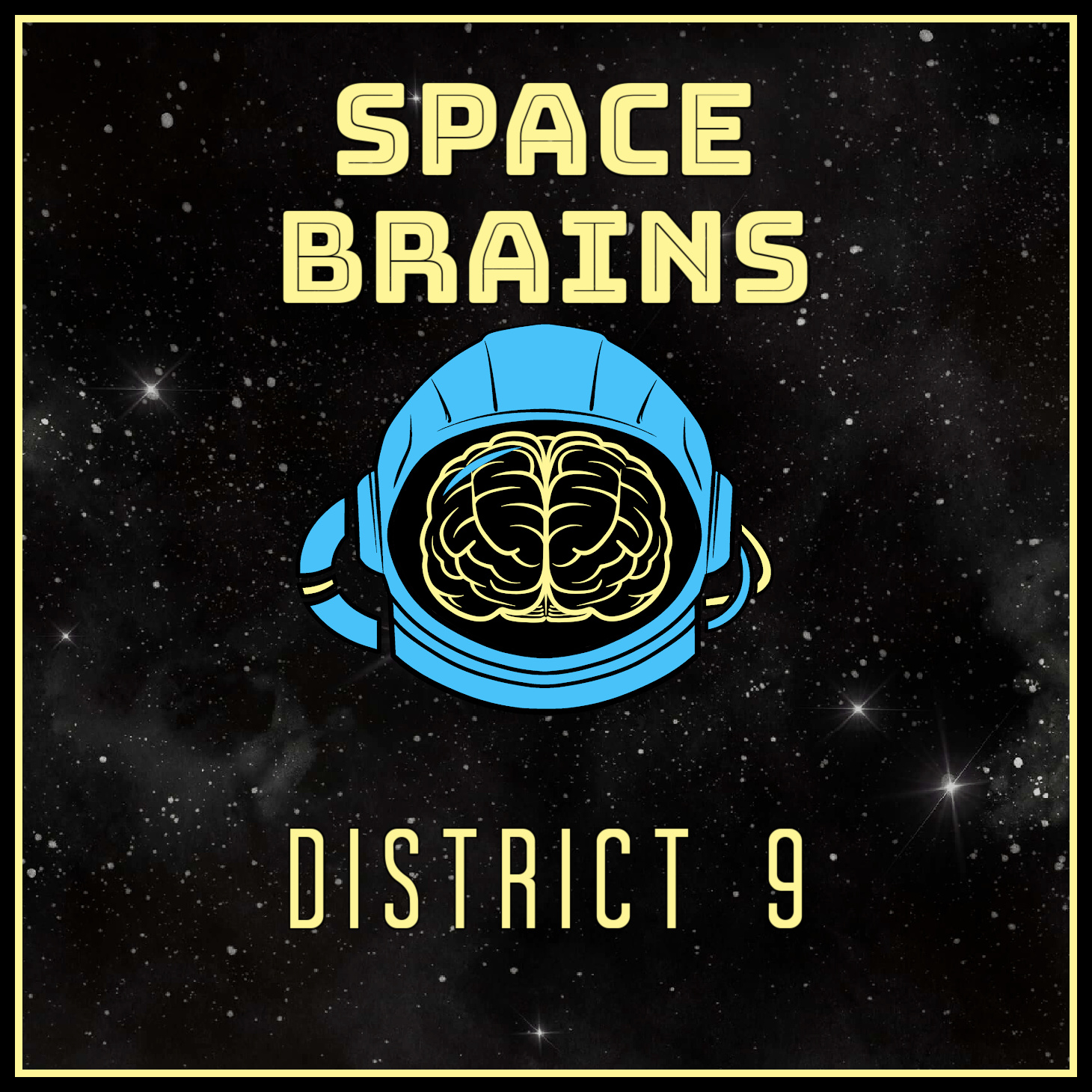 Space Brains - 49 - District 9
