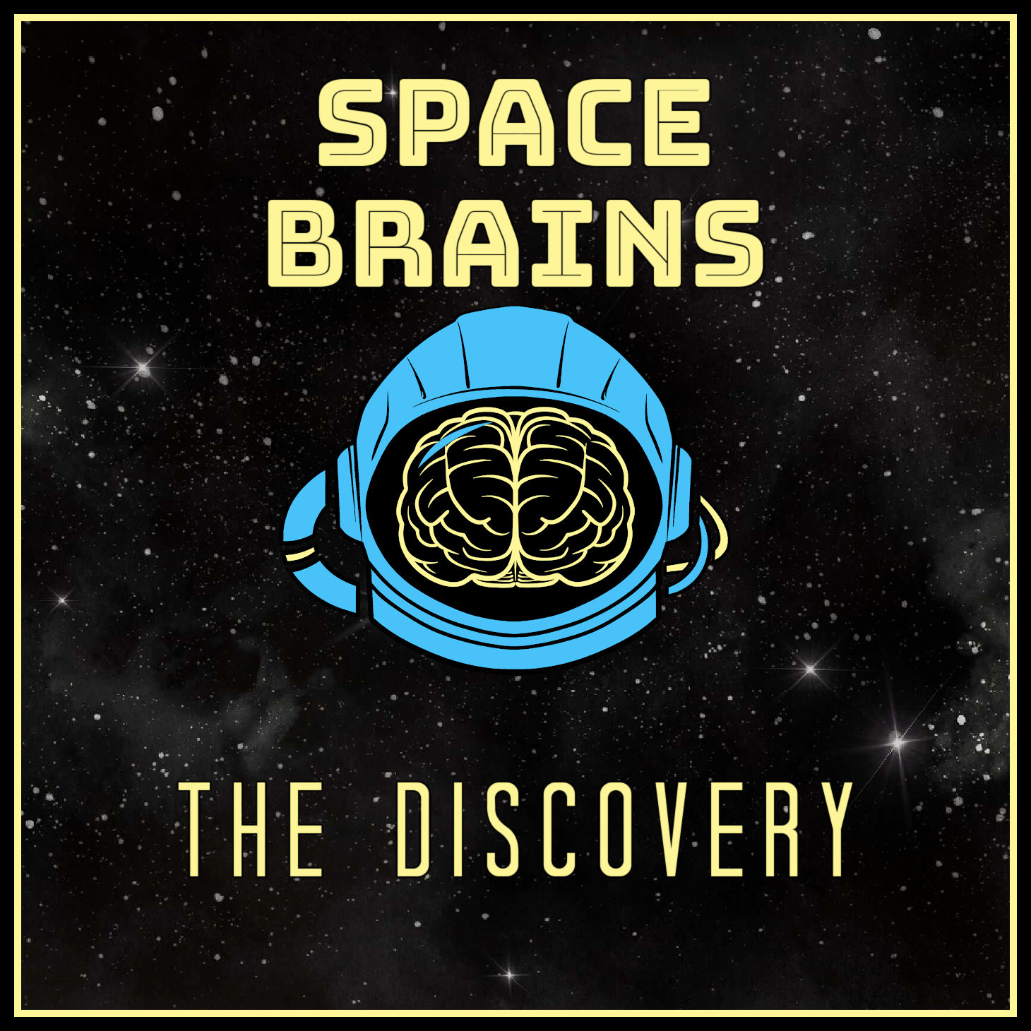 Space Brains - 52 - The Discovery