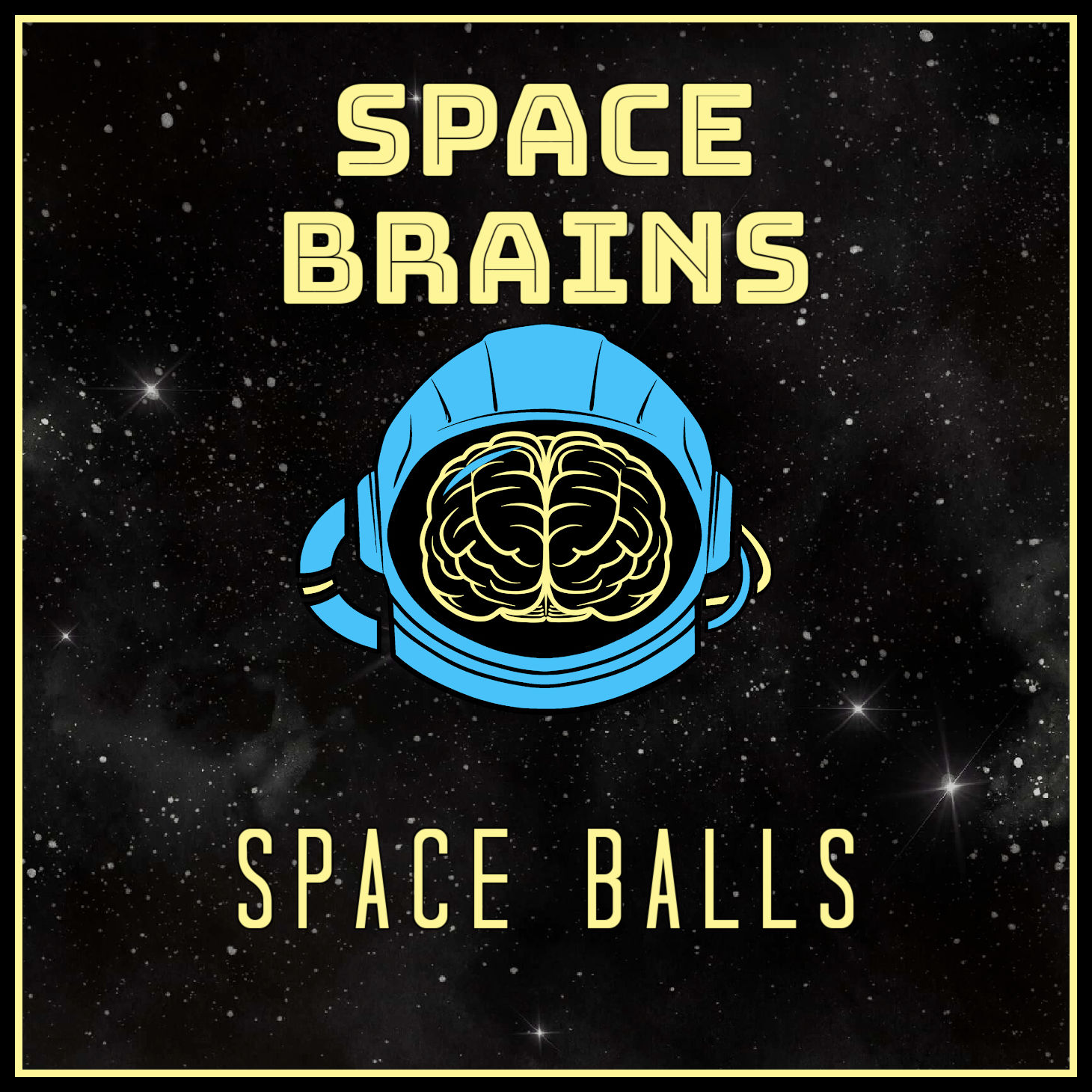 Space Brains - 53 - Space Balls