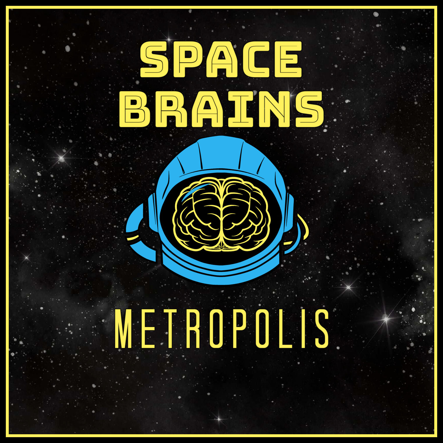 Space Brains - 55 - Metropolis