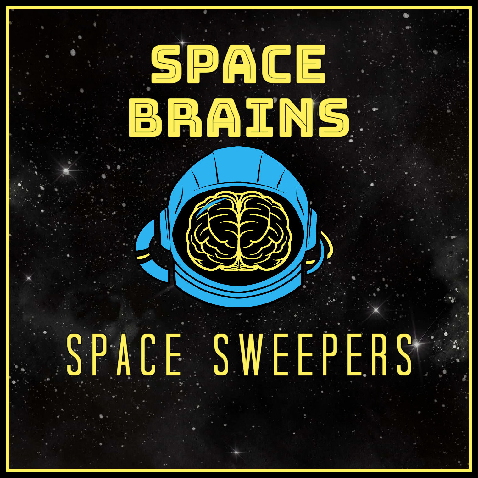 Space Brains - 57 - Space Sweepers