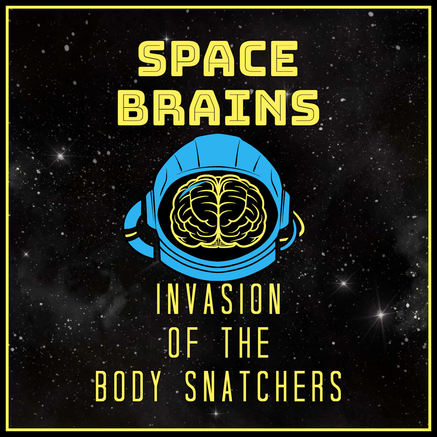Space Brains - 65 - Invasion of the Body Snatchers