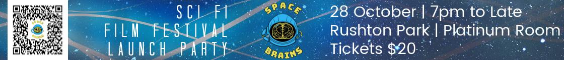 Space Brains Sci Fi Film Festival Launch Party